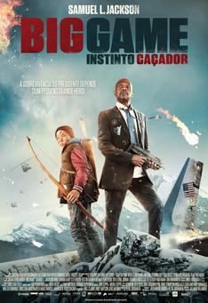 Capa do filme: Big Game - Instinto Caçador