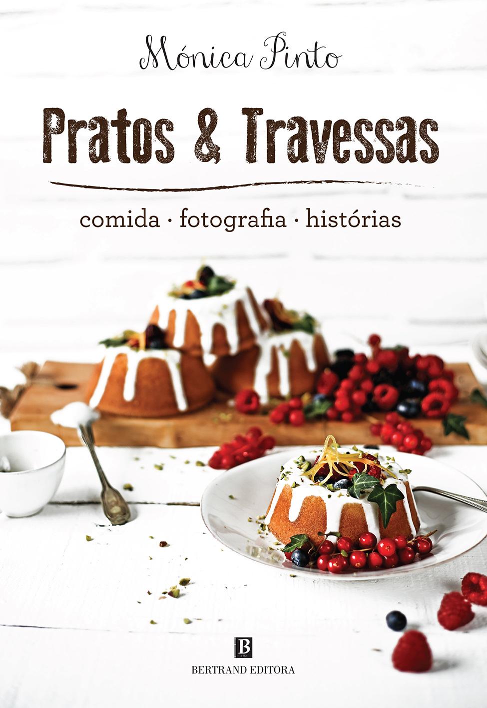 """Livro: Os """"Pratos & Travessas"""" de uma fotógrafa de exceção"""