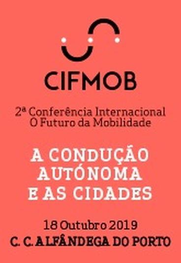 Conferência Internacional O Fiuturo da Mobilidade