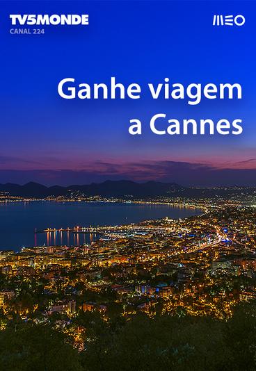 Ganhe uma viagem a Cannes com o MEO e a TV5MONDE