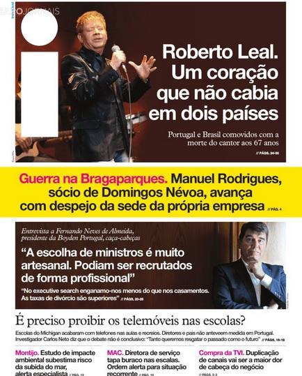 Roberto Leal: um coração que não cabia em dois países, Leão fica a quatro pontos dos rivais, Indecisos afastam PS da maioria absoluta: estes são alguns títulos na banca de hoje