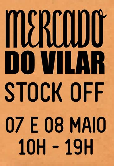 Mercado do Vilar – Stock Off