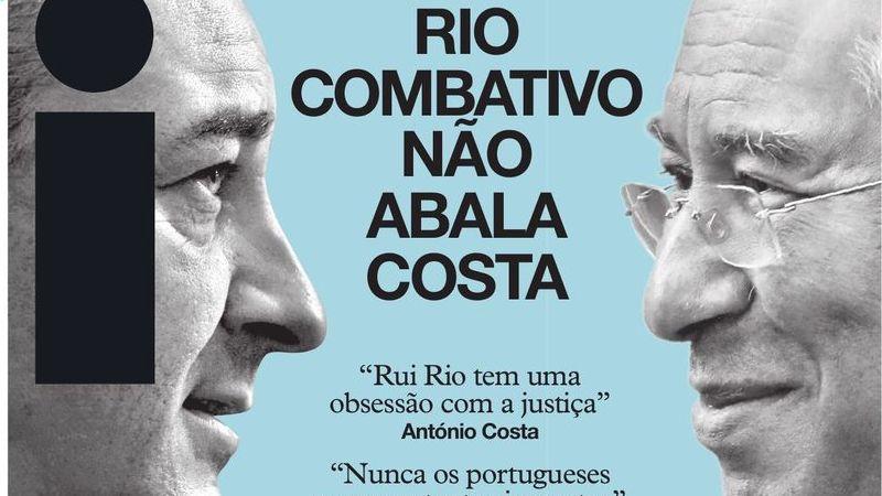 Rio combativo não abala Costa, avarias param novas ambulâncias do INEM, vem aí uma crise petrolífera? Estas são as principais capas de hoje