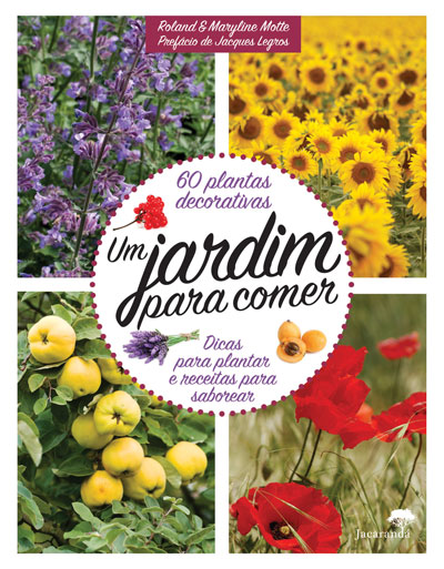 Livro: Um Jardim caseiro não é só bonito, também é bom para comer