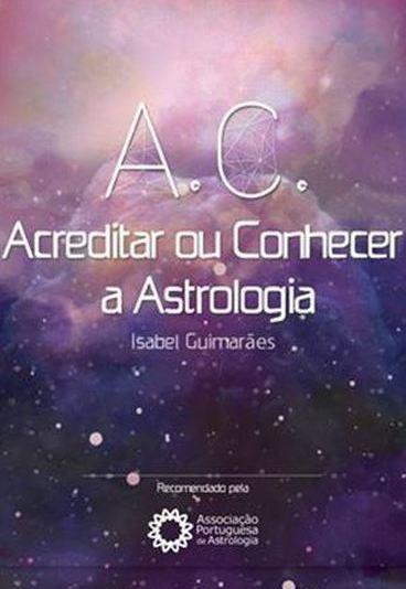 """Ganhe um exemplar do livro de astrologia """"AC – Acreditar ou Conhecer a Astrologia"""""""