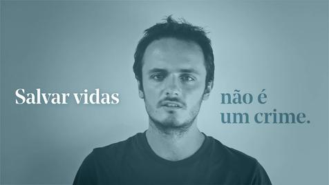 """""""Salvar vidas não é um crime"""""""