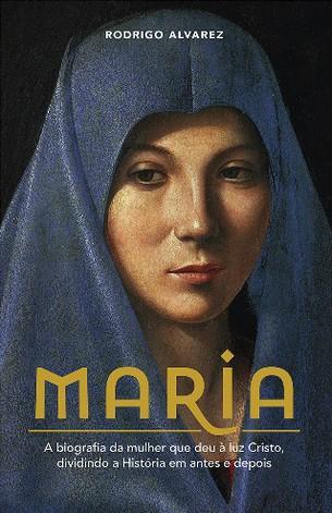 Capa do LIvro Maria, de Rodrigo ALvarez