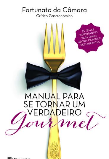 """Ganhe o livro """"Manual para se Tornar um Verdadeiro Gourmet"""""""