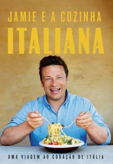 """Ganhe o livro """"Jamie e a Cozinha Italiana"""""""