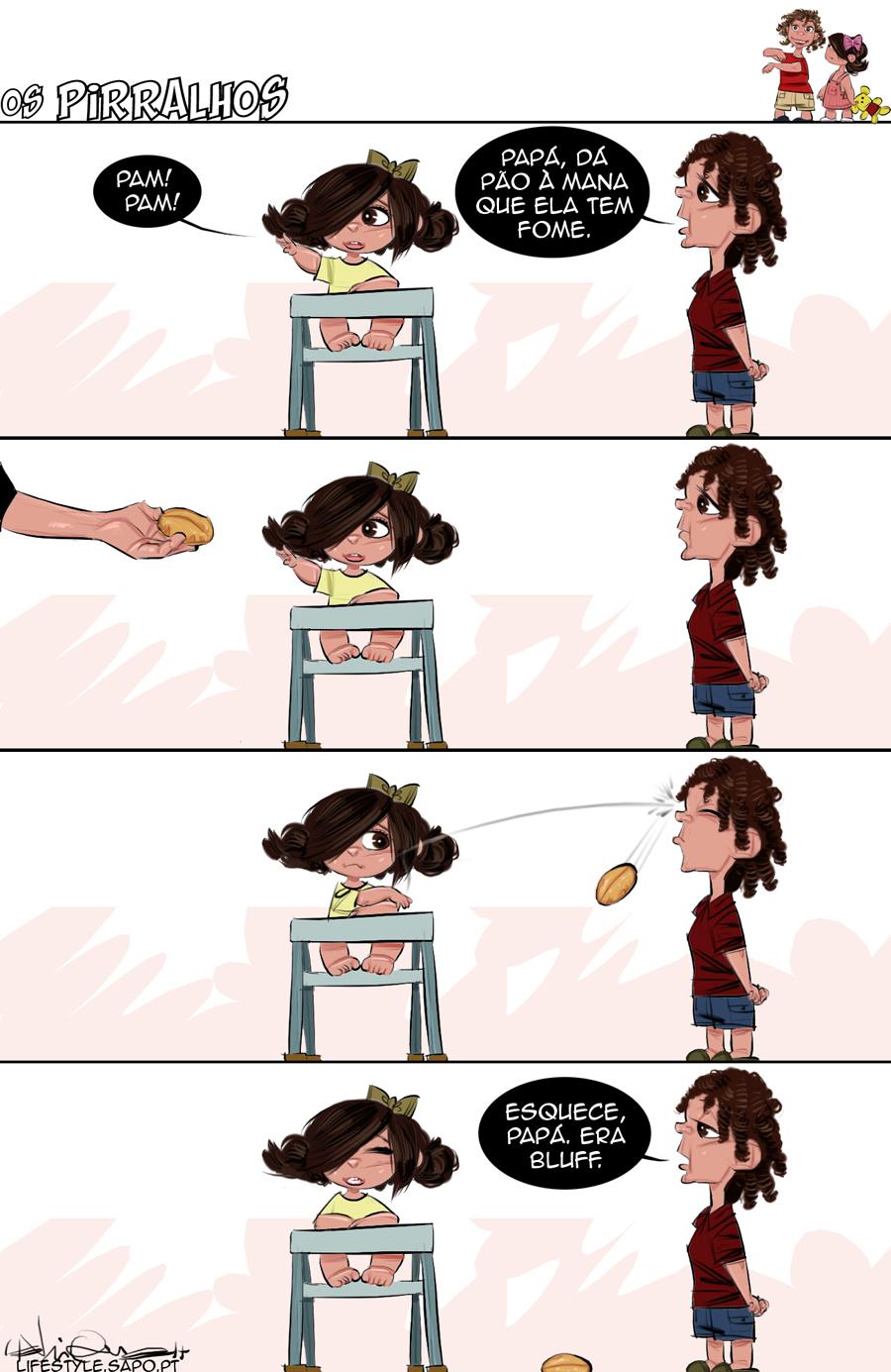 Com o pão não se brinca