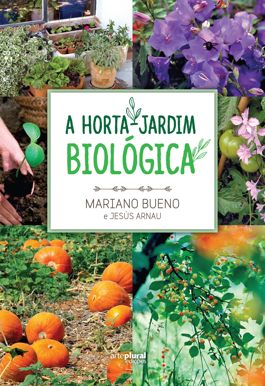 Livro: Como sabe bem ter à mão um jardim comestível