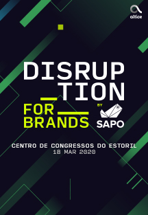 Conferência: Disruption for Brands by SAPO