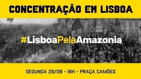 Concentração pela Amazónia marcada para segunda-feira em Lisboa