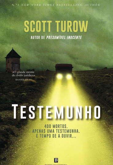 """Ganhe o livro """"Testemunho"""" a mais recente obra de Scott Turow"""