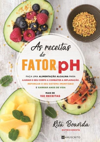 Livro: O Fator PH agora também chega às receitas, e são muitas