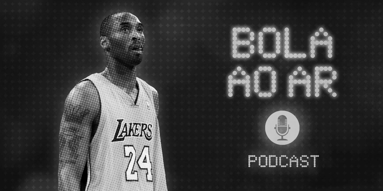 Bola ao Ar: Kobe Bryant e o episódio que ninguém quer fazer