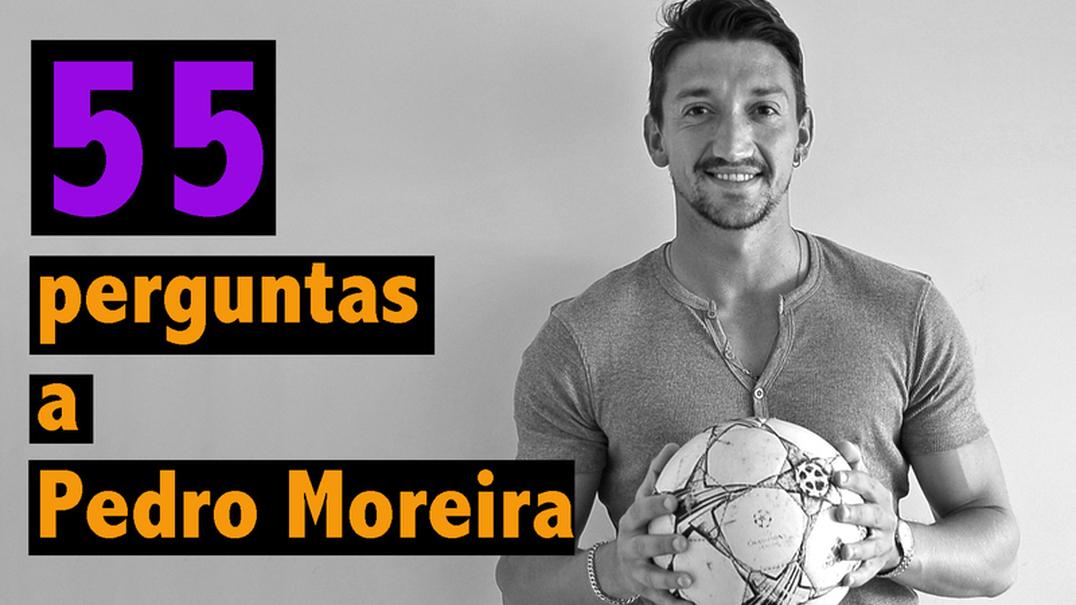 55 Perguntas a Pedro Moreira