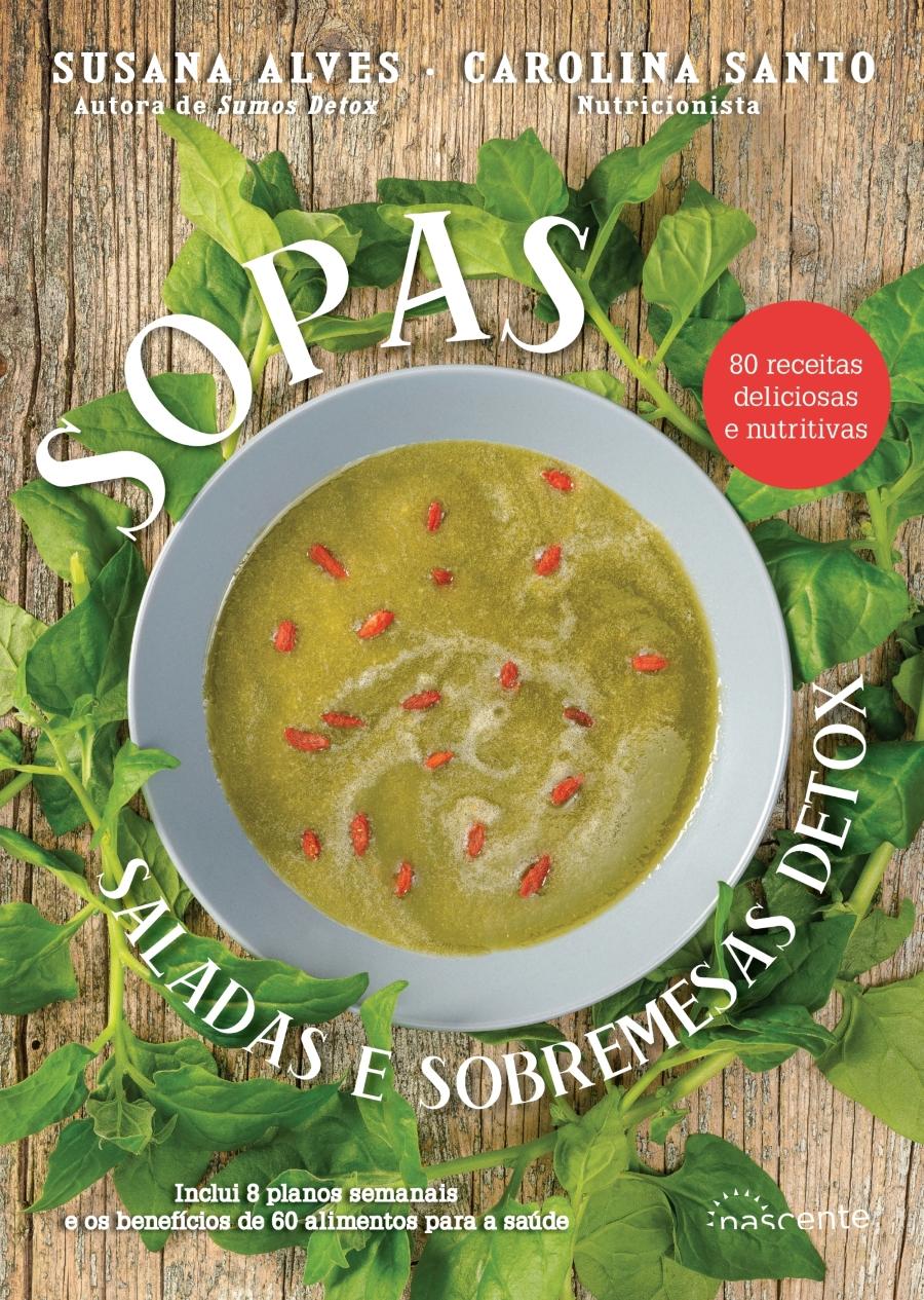 Livro: Viver melhor com âSopas, Saladas e Sobremesas Detoxâ