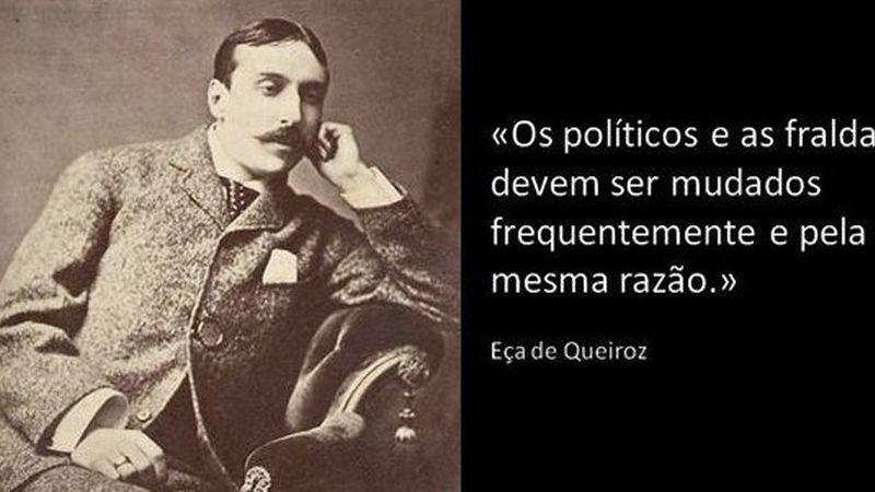 """É verdade que Eça de Queiroz disse que """"os políticos são como fraldas e devem ser mudados frequentemente pela mesma razão""""?"""