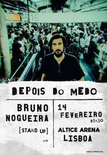 Bruno Nogueira - Depois do Medo